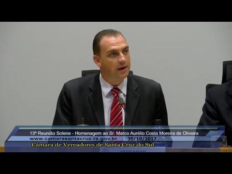 13ª Reunião Solene - Homenagem a Marco Aurélio Costa Moreira de Oliveira - 30/10/2017