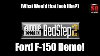 FORD F 150 - AMP Research BedStep2 Demonstration - brought to you by SDTruckSprings.com