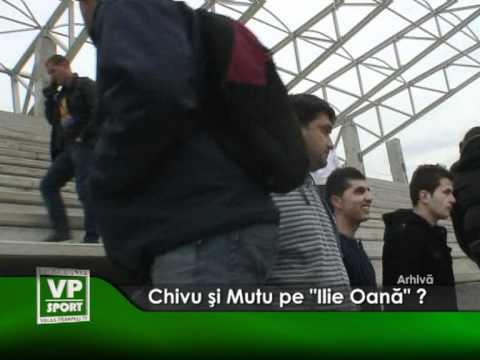 """Chivu şi Mutu pe """"Ilie Oana"""" ?"""