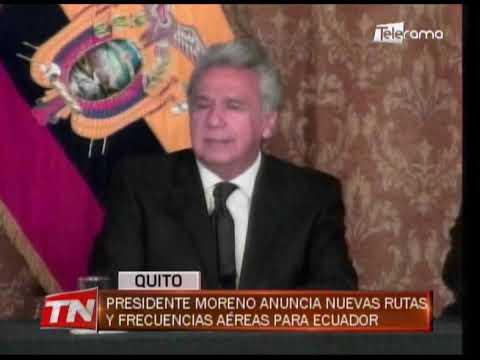 Presidente Moreno anuncia nuevas rutas y frecuencias aéreas para Ecuador