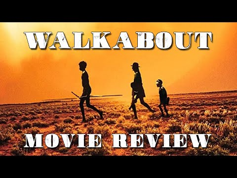 Walkabout | Movie Review | 1971 | Nicolas Roeg | Second Sight Films | Blu-ray Review |