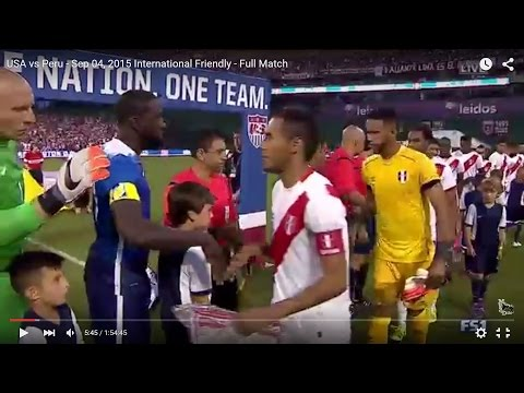 USA Vs Peru - Sep 04, 2015 - Full Match - International Friendly