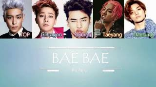 Big Bang - Bae Bae  Sub (Han - Rom - Eng) Color Coded All Rights Administered by YG Entertainment. All Rights Reserved. No copyright infringement ...