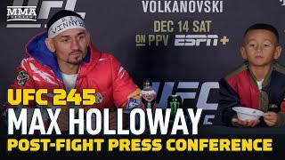 UFC 245: Max Holloway Post-Fight Press Conference - MMA Fighting by MMA Fighting