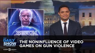 Video The Noninfluence of Video Games on Gun Violence | The Daily Show MP3, 3GP, MP4, WEBM, AVI, FLV Desember 2018