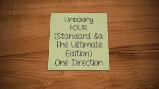 Unboxing: FOUR (Standard & The Ultimate Edition) [One Direction]
