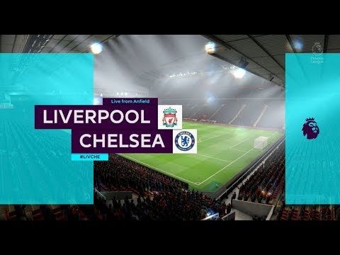 FIFA 19 | LIVERPOOL VS CHELSEA PREMIER LEAGUE | XBOX ONE S FULL MATCH GAMEPLAY