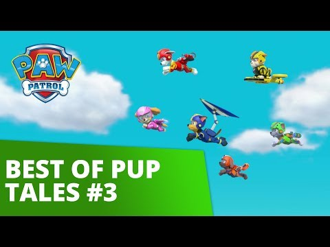 PAW Patrol | Best of Pups Tales #3 | Rescue Episode Compilation