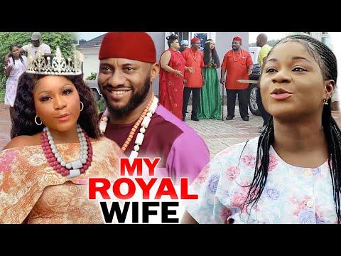 My Royal Wife Complete Season 3 & 4 - Destiny Etiko/ Yul Edochie 2020 Latest Nigerian Movie