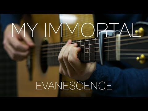 Evanescence - My Immortal - Fingerstyle Guitar Cover