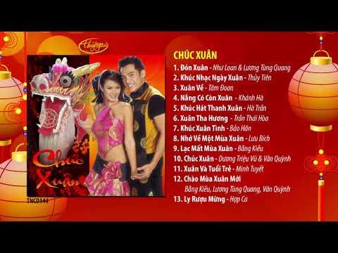 Nhạc Xuân Thúy Nga | CD Chúc Xuân - Thời lượng: 58 phút.