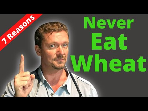 7 Reasons to NEVER Eat Wheat Again (it's not just gluten)