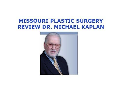 Missouri Plastic Surgery Reviews Columbia St Louis | Dr Michael Kaplan