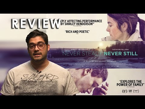 Never Steady, Never Still | FILM REVIEW | Hellotouf