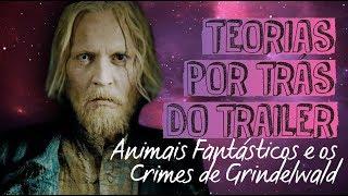 ANALISANDO O TRAILER DE ANIMAIS FANTÁSTICOS E OS CRIMES DE GRINDELWALD | @always_oficial