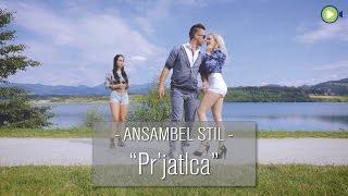 Ansambel Stil - Pr'jatlca