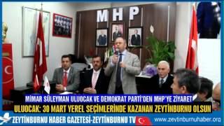 Uluocak'tan MHP'ye ziyaret
