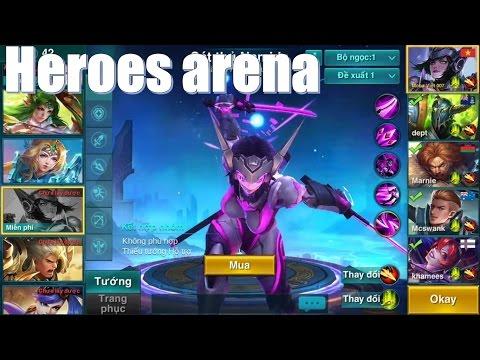 Chơi thử Heroes Arena - Tướng sở hữu 4 kỹ năng cực giống LMHT - Cầm siêu cấp sát thủ cực phê :) - Thời lượng: 14:48.