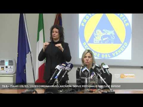 TG BASSANO | 25/03/2020 | CORONAVIRUS, LANZARIN: 'SERVE PERSONALE PER CASE RIPOSO'