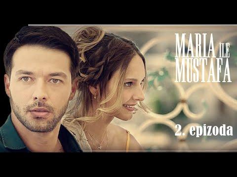 Marija i Mustafa - 2.epizoda sa prevodom cela