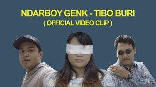 Video NDARBOY GENK - TIBO MBURI (OFFICIAL MUSIC VIDEO) MP3, 3GP, MP4, WEBM, AVI, FLV Juni 2019