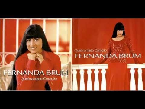 Fernanda Brum - Quebrantado Coração ( CD Completo )