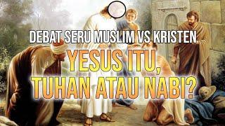 Video Siapakah Yesus? Tuhan atau Nabi? | Debat Spektakuler Muallaf VS Pendeta MP3, 3GP, MP4, WEBM, AVI, FLV Juni 2018