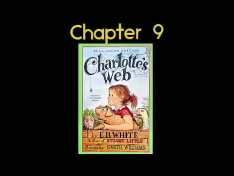 Charlotte's Web Chapter 9 Read Aloud