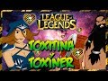 League of legends Con Toxitina y Toxin3r para desvelaos