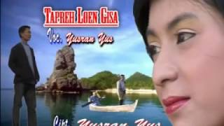 Video Lagu Aceh (Tapreh Lon Gisa) Yusran Yus MP3, 3GP, MP4, WEBM, AVI, FLV Juni 2018