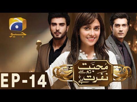 Mohabbat Tumase Nafrat Hai Episode 14