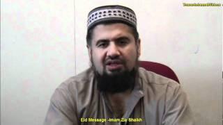 Eid Message - Imam Zia Shaikh