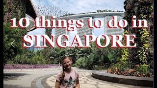 Video 10 things to do in SINGAPORE - Singapore Travel Guide MP3, 3GP, MP4, WEBM, AVI, FLV Juni 2019