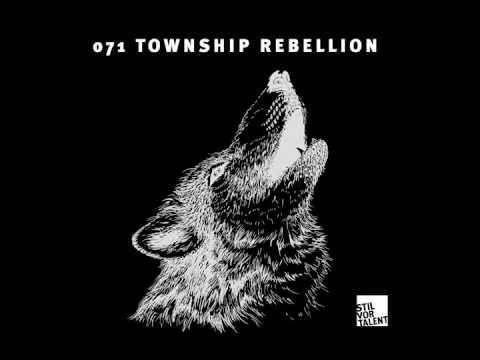Stil vor Talent Podcast071 –Township Rebellion