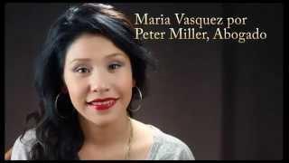Maria Vasquez por Peter Miller   Abogado