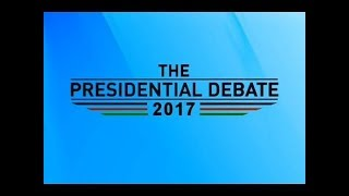 Watch the full proceedings of the 2017 Presidential Debate.
