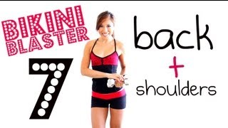 Bikini Blaster 7: Bodacious Back + Sleek Shoulders