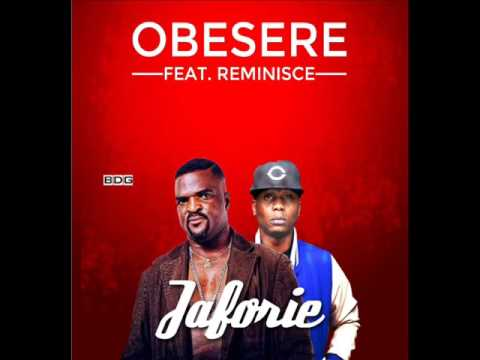 Obesere Feat Reminisce - Jaforie (Audio)