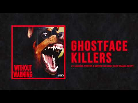 "21 Savage, Offset & Metro Boomin - ""Ghostface Killers"" Ft Travis Scott (Official Audio)"