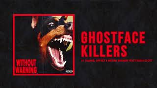 "Video 21 Savage, Offset & Metro Boomin - ""Ghostface Killers"" Ft Travis Scott (Official Audio) MP3, 3GP, MP4, WEBM, AVI, FLV Maret 2018"