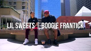 Lil Sweets & Boogie Frantick