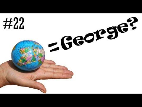 Otázečky pre Georga #22   VOLÁM SA GEORGE KVÔLI GEOGRAFII?   George