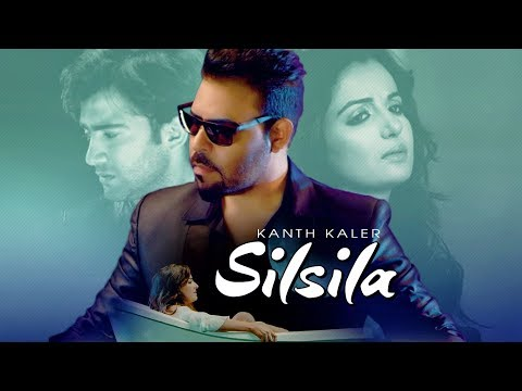 Silsila: Kanth Kaler (Full Song) | Jassi Bros | Ka