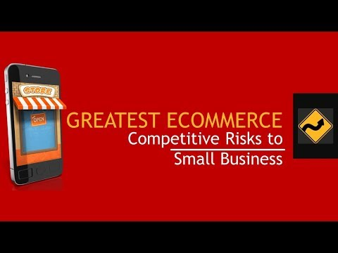 Watch 'Greatest eCommerce Competitive Risks to Small Businesses - YouTube'