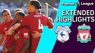 Cardiff City v. Liverpool | PREMIER LEAGUE EXTENDED HIGHLIGHTS | 4/21/19 | NBC Sports