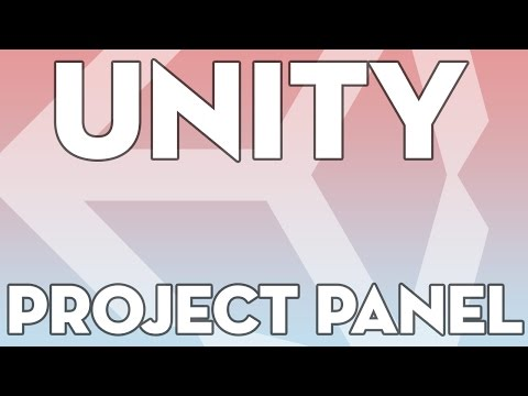 Unity Tutorials - Essentials 04 - Project Panel - Unity3Dstudent.com