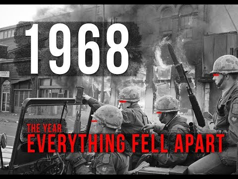 1968: The Year Everything Fell Apart