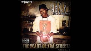 B.G. - Heart Of The Streets The Heart of Tha Streetz, Vol. 1 1 Heart of Tha Streetz / Ziggler the Wiggler 3:59 2 Fool With It 3:42 3 ...