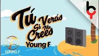 Young F  Tu Veras Si Me Crees El Clavo