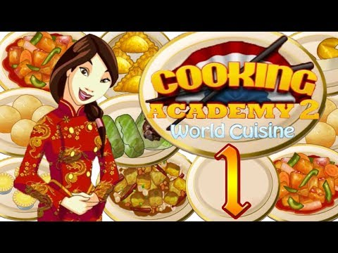 Cooking Academy 2 World Cuisine - Chinese Restaurant #1